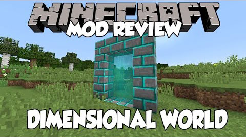 Dimensional World [1.10.2] [1.9.4] [1.8.9] [1.7.10]