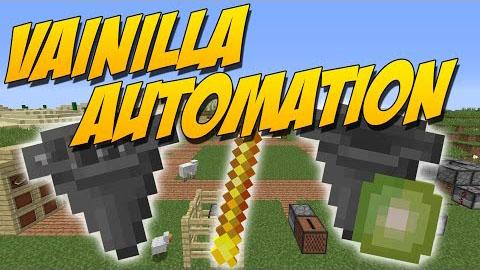 Vanilla Automation [1.12.1] [1.11.2] [1.10.2] [1.9.4]