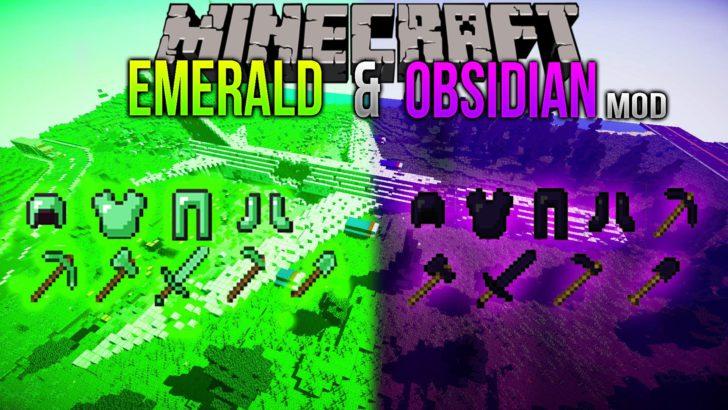 Emerald & Obsidian [1.10.2] [1.9.4] [1.8.9] [1.7.10]