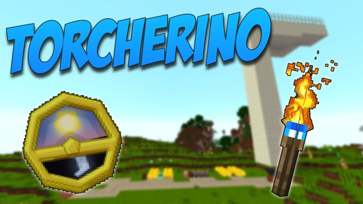 Torcherino [1.11.2] [1.10.2] [1.9.4] [1.7.10]