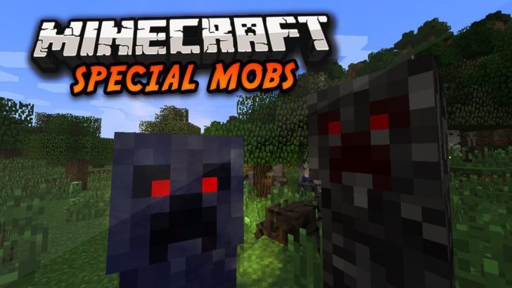 Special Mobs [1.7.10] [1.6.4] [1.5.2]