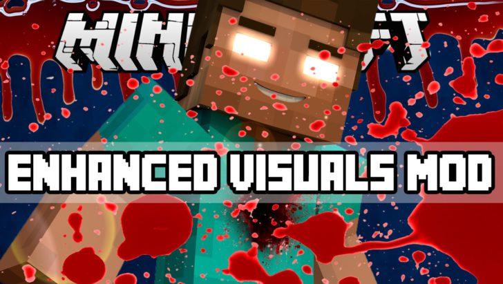 Enhanced Visuals - красивые визуальные эффекты [1.12.2] [1.11.2] [1.10.2] [1.7.10]