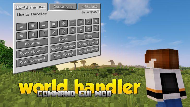 World Handler [1.13.2] [1.12.2] [1.10.2] [1.7.10]