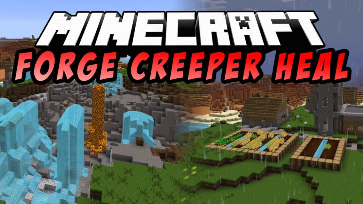 Creeper Heal [1.12.2] [1.11.2] [1.10.2] [1.7.10]