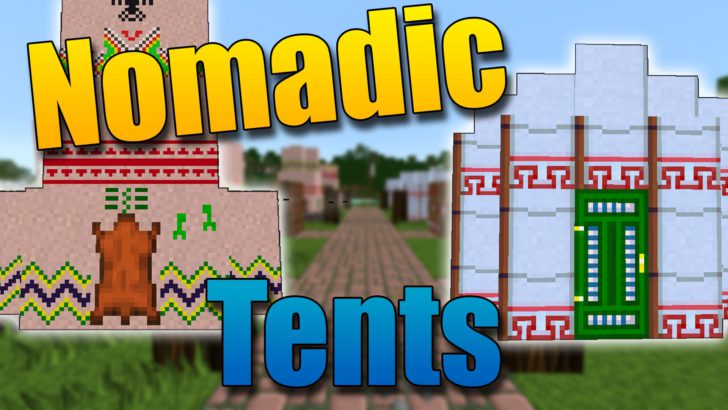 Nomadic Tents - палатки и юрты [1.12.2] [1.11.2] [1.10.2] [1.9.4] [1.8.9] [1.7.10]