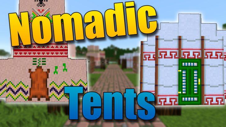 Nomadic Tents - палатки и юрты [1.14.4] [1.12.2] [1.11.2] [1.7.10]
