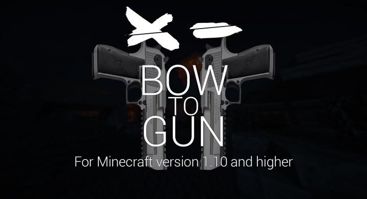 BOW TO GUN [1.10.2] (256x)