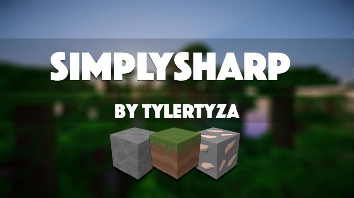 SimplySharp [1.11] [1.10.2] [1.9.4] [1.8.9] (16x - 512x)