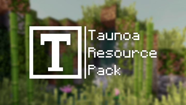 Taunoa [1.12.2] (32x)