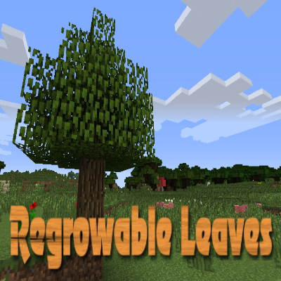 Regrowable Leaves [1.10.2] [1.7.10]