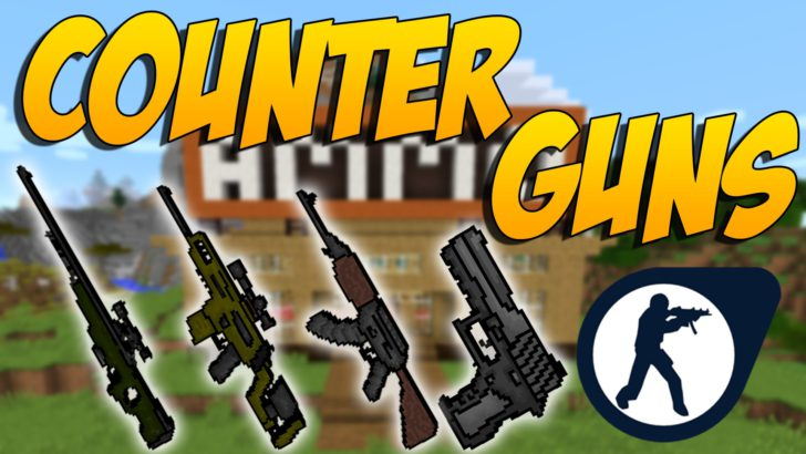 Counter Guns (оружие из CS:GO) [1.11.2] [1.10.2]
