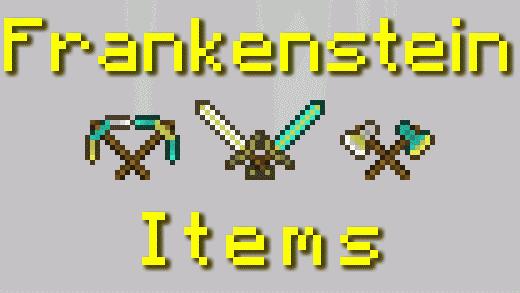 Frankenstein Items [1.10.2] [1.9.4] [1.9]