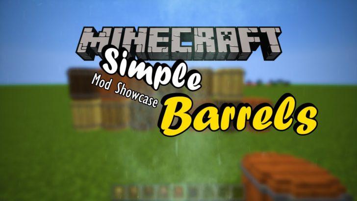 Simple Barrels [1.10.2] [1.9.4]