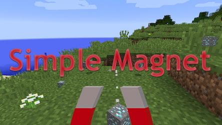 Simple Magnet - магнит для лута [1.12.2] [1.11.2] [1.10.2]