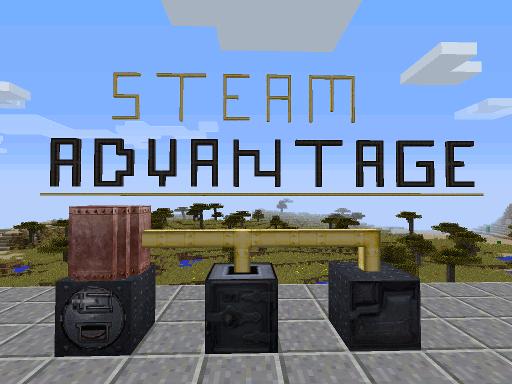 Steam Advantage [1.10.2] [1.9.4] [1.8.9]