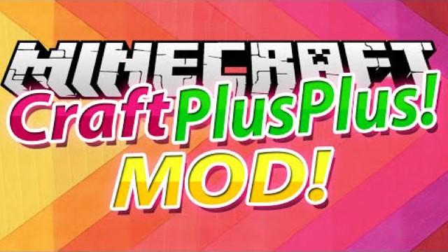Craft-Plus-Plus-Mod