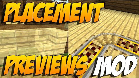 Placement Preview [1.11.2] [1.10.2]