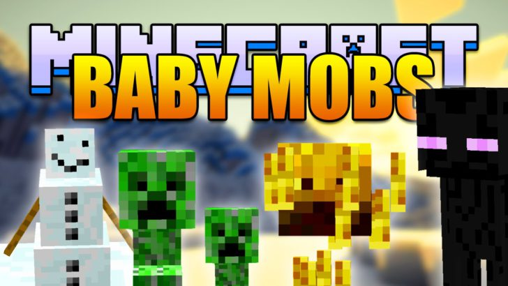 Baby Mobs [1.12] [1.11.2] [1.10.2] [1.7.10]