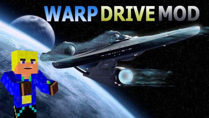 Warp Drive [1.7.10] [1.6.4]