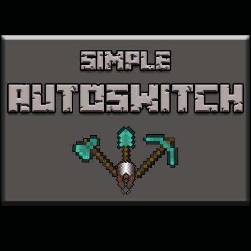 SimpleAutoSwitch - авто переключение инструментов [1.11.2] [1.10.2]