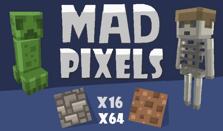 Mad Pixels [1.12.2] [1.11.2] [1.10.2] (16x, 64x)