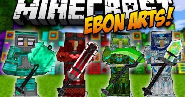 Ebon Arts [1.11] [1.10.2] [1.9.4] [1.7.10]
