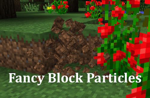 Fancy Block Particles - улучшенные частицы блоков [1.12.2 - 1.7.10]