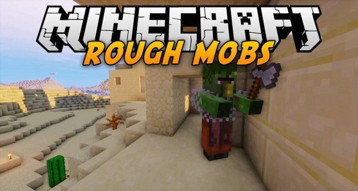 Rough Mobs 2 - улучшенные мобы [1.12.2] [1.11.2] [1.10.2] [1.9.4]