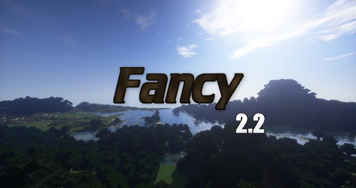 Fancy [1.11] [1.10.2] [1.9.4] (512x)