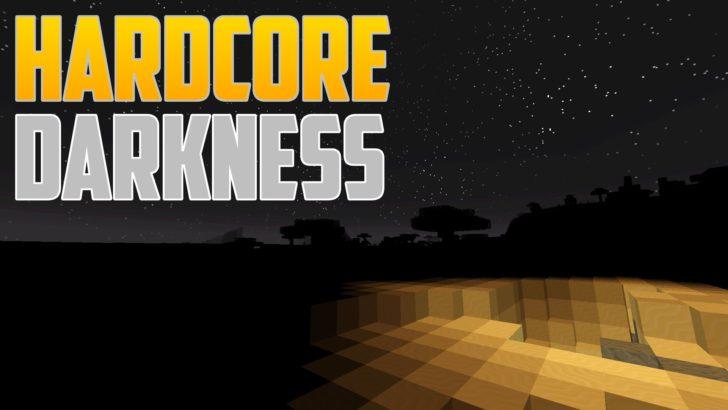 Hardcore Darkness [1.12.2] [1.11.2] [1.10.2] [1.7.10]