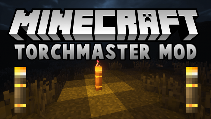TorchMaster [1.11.2] [1.10.2]