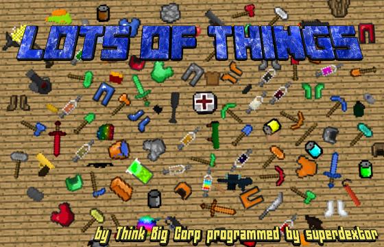 Lots of Things [1.11.2] [1.10.2] [1.9.4] [1.7.10]