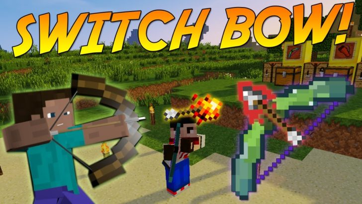 Switch Bow [1.12.2] [1.11.2] [1.10.2]