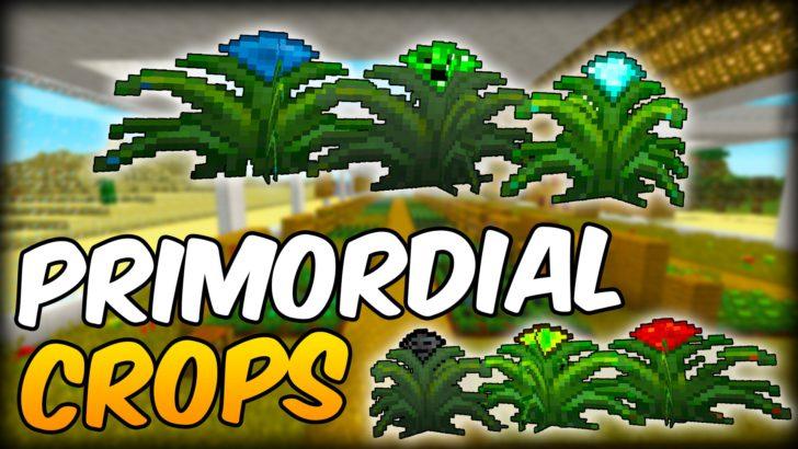 Primordial Crops [1.11.2] [1.10.2]