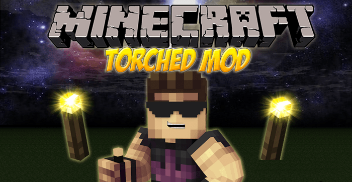 Torched [1.10.2] [1.8] [1.7.10] [1.6.4]