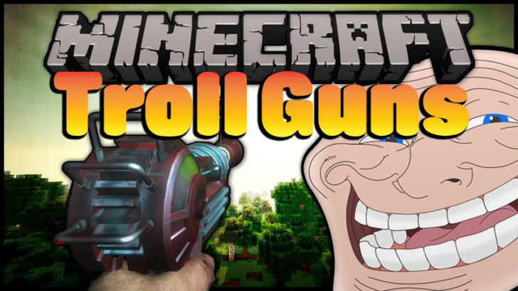 Troll Guns [1.10.2]
