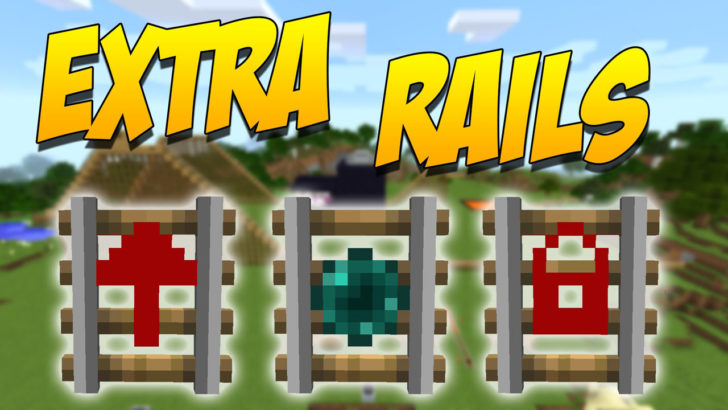 Extra Rails - улучшенные рельсы [1.12.2] [1.11.2] [1.10.2]
