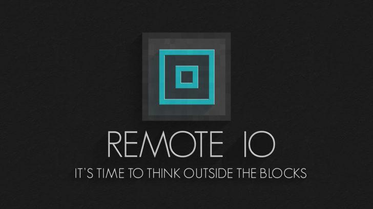 Remote IO [1.11.2] [1.10.2] [1.7.10]