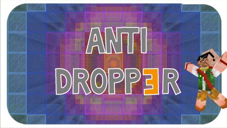 Anti Dropp3r [1.11.2]