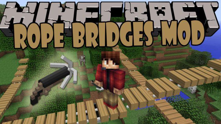 Rope Bridge (веревочный мост) [1.12.1] [1.11.2] [1.10.2] [1.7.10]