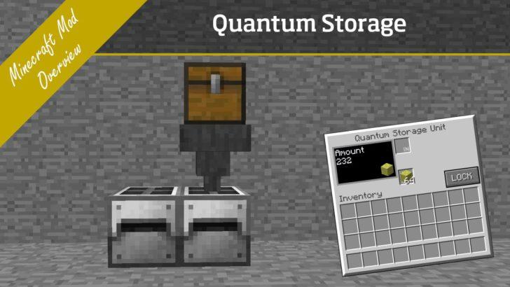 Quantum Storage [1.11.2] [1.10.2] [1.9.4]