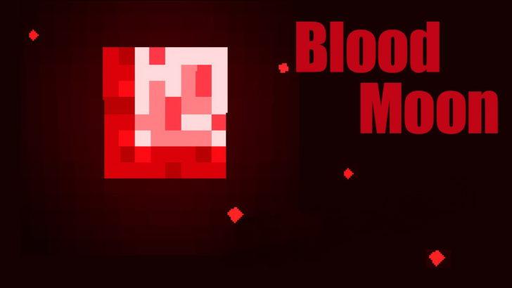 Blood Moon [1.11.2] [1.10.2] [1.9.4] [1.8.9] (кровавая луна)