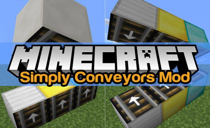 Simply Conveyors [1.12] [1.11.2] [1.10.2] [1.9.4]