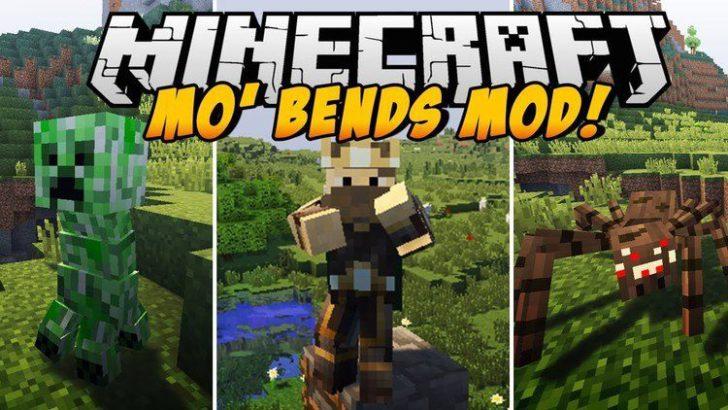 Mo' Bends (улучшенная анимация) [1.12.2] [1.11.2] [1.10.2] [1.7.10]