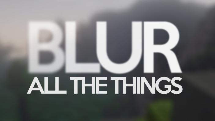 Blur [1.12.2] [1.11.2] [1.10.2] [1.7.10]