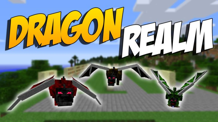 DragonRealm [1.10.2] [1.7.10]