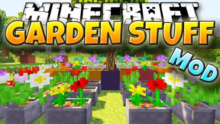 GardenStuff [1.12] [1.7.10]