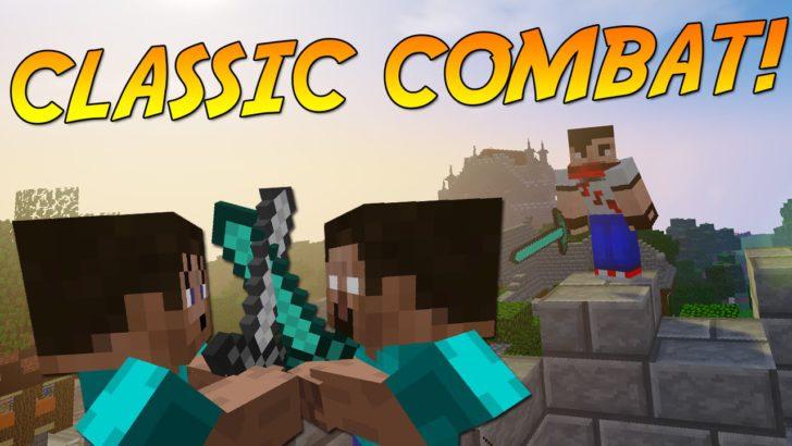 Classic Combat [1.12] [1.11] [1.10.2]