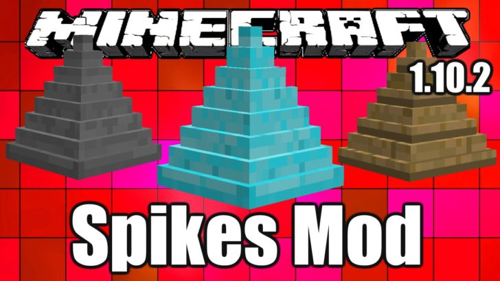 Spikes - шипы [1.12.2] [1.11.2] [1.10.2]