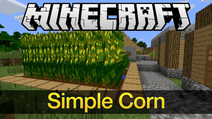 Simply Corn - кукуруза [1.12.2] [1.11.2] [1.10.2] [1.9.4]